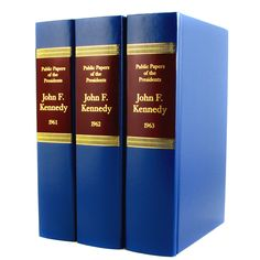 """""""The Public Papers of President John F. Kennedy"""", by John F. Kennedy - a three volume set."""