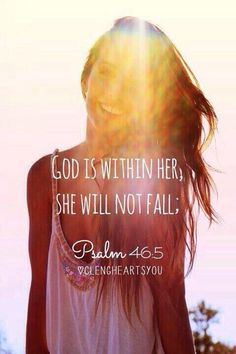 God is within her. She will not fail!
