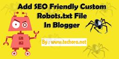 How To Add SEO Friendly Custom Robots.txt File in Blogger