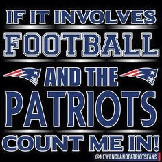 Football & Patriots oh yeah