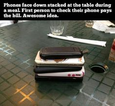 This is an excellent phone etiquette idea. People often want to spend more time texting the people they're not with than paying attention to the people they