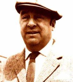 É proibido não conhecer Pablo Neruda!!!  :)