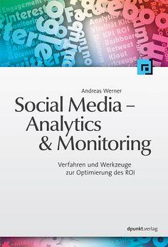 """Im Online-Marketing und im Customer Relationship Management von Unternehmen spielen die Analyse von Social Media und hierfür eingesetzte Softwareprodukte und –tools eine immer größere Rolle. Andreas Werner betrachtet in """"Social Media – Analytics & Monitoring"""" Datenquellen und Messwerte und erläutert und bewertet selbige. [...]"""