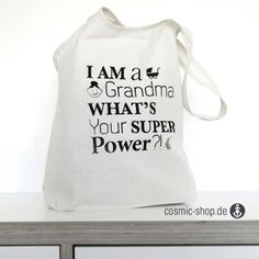 I am a grandma whats your superpower?! Cotton bag.