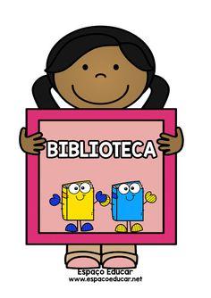PLAQUINHAS PARA PORTA DA BIBLIOTECA COLORIDAS PARA IMPRIMIR - ESPAÇO EDUCAR Character, Design, Routine, Colouring In, School, Ideas, Capes, Activities, Design Comics