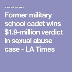 Former military school cadet wins $1.9-million verdict in sexual abuse case - LA Times