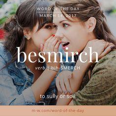 "besmirch. #merriamwebster #dictionary #language"""