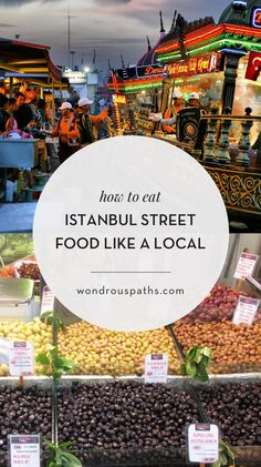 How to eat street food like the locals in Istanbul | Wondrous Paths