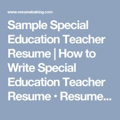 Special Education Teacher Resume Examples | Resume builder/ template ...