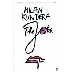 The Joke by Milan Kundera /  7/10