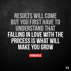 Results will come, but you first have to understand that Falling in love with the process is what will make you grow. More motivation: https://www.gymaholic.co #fitness #motivation #gymaholic