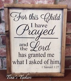 Hey, I found this really awesome Etsy listing at https://www.etsy.com/listing/278260196/for-this-child-i-have-prayed-and-the