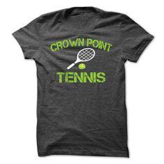 Crown point tennis -Shirts[Hot] - cool t shirts #Tshirt #T-Shirts