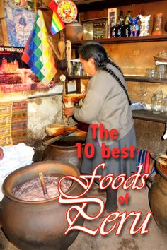 What will you eat when traveling to Peru? Check out these 10 foods commonly found on a Peruvian table. You may be surprised to find a common North American pet in the meal plan.