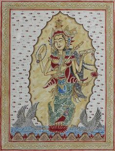 Kamasan Style Balinese painting of Goddess Sarswathi. Wayan Suparta works in the legendary Kamasan painting style, which recreates images from the golden age of ancient Bali. Four Arms, Indian Folk Art, World Pictures, Mural Art, Balinese, Light Art, Vintage Pictures, Wallpaper Backgrounds, Nice