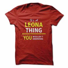 Its a ༼ ộ_ộ ༽ LEONA thing, you wouldnt understand !!LEONA, are you tired of having to explain yourself? With this T-Shirt, you no longer have to. There are things that only LEONA can understand. This also makes a perfect gift. Grab yours TODAY!Its a LEONA thing, you wouldnt understand !!