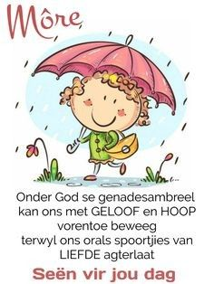 Good Morning Messages, Good Morning Good Night, Good Morning Wishes, Day Wishes, Lekker Dag, Afrikaanse Quotes, Goeie More, Christian Messages, Cartoon Pics