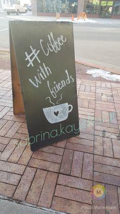 Chalkboard Art- coffee with friends #sabrina.kay.design @sabrina.luke -instagram @sabrinakluke -Pinterest