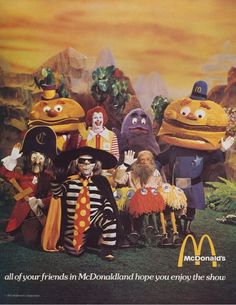 All Of Your Friends In McDonaldland Hope You Enjoy The Show The very last page of the 1974 Ice Capades program. McDonald's was a part/sponsor of the 1974 show. Vintage Advertisements, Vintage Ads, Retro Ads, Advertising Signs, Retro Recipes, Monster Party, Old Ads, Mcdonalds, Back In The Day