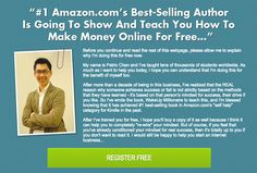 # 1 Amazon.com's Best Selling Author Is Going To Show and Teach You How to Make Money Online For FREE..