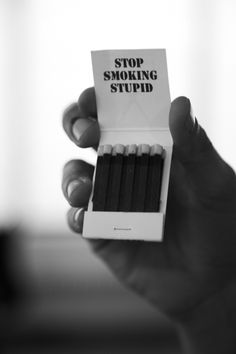 Smoking Kills. So Why Not Quit?