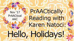 PrAACtically Reading with Karen Natoci: Hello, Holidays!