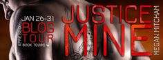 Blog Tour & Review: Justice Mine By: Megan Mitcham