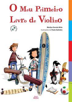 O Meu Primeiro Livro de Violino! Wow!!