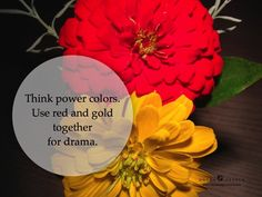 Power colors are always great to have in the home.