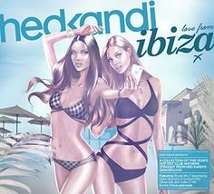 Hed Kandi Ibiza 2014 - Hed Kandi Ibiza 2014