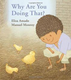 Why are you Doing That? - Elisa Amado and Manuel Monroy #WeNeedDiverseBooks