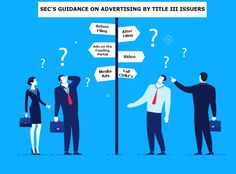 """Communications and publicity by issuers prior to and during a """"Regulation CF""""CROWDFUNDING offering"""