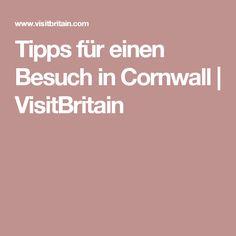 Tipps für einen Besuch in Cornwall   VisitBritain