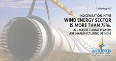 Indigenization in the wind energy sector is more than 75%. Know more @ www.windergy.in #Wind4All #RenewableEnergy #WindPowerForever #HarvestAir #DestinationWind