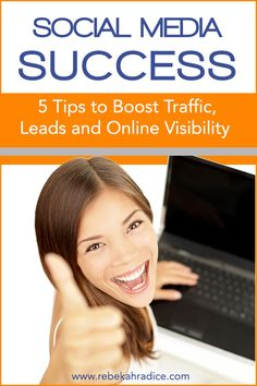5 Simple Ways to Use Social Media to Boost Traffic, Leads and Visibility #socialmedia #business