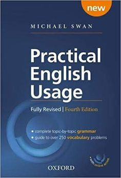 Practical English Usage with online access. Michael Swan's guide to problems in English Best Motivational Books, English Grammar Book, Buying Books Online, Oxford, Literary Criticism, Grammar And Vocabulary, Audio Books, This Or That Questions, Engineers