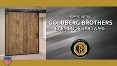 How to install Goldberg Brothers barn door hardware