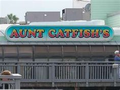 Aunt Catfish's Daytona Beach FL- I actully like this place. It does not just serve seafood which I don't care for.