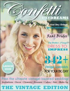 Confetti Daydreams Digital Vintage Wedding Magazine