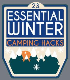 23 Essential Winter Camping Hacks