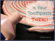 What Is Toothpaste Made Of and Avoiding the Chemicals