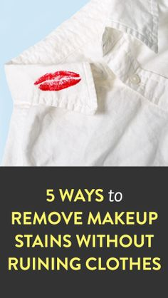 How to remove makeup stains without ruining your clothes