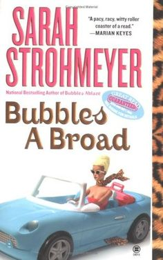 Bubbles A Broad (Bubbles Yablonsky #4) by Sarah Strohmeyer