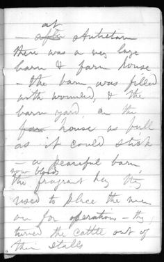 Description of Civil War wounded soldiers at Antietam. Page 12 of Notebook LC #101- Washington hospital notebook. Thomas Biggs Harned Walt Whitman Collection, Library of Congress Manuscript Division. Partial transcription at http://www.loc.gov/exhibits/treasures/ww0024a-trans.html