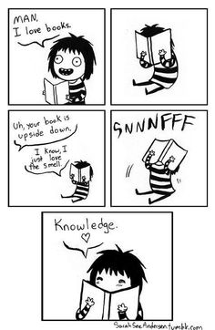 Oh my word! This was me the other day when we got books in english! I smelled it for the whole period!