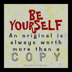 Authentic you...