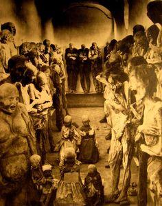 Mummies of Guanajuato Mexico~ 1921