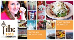 International Food Blogger Conference 2013 #IFBC - Seattle Lifestyle Blog