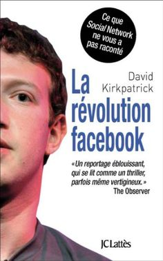 La révolution facebook (Essais et documents) de David Kir... https://www.amazon.fr/dp/B005T5O73M/ref=cm_sw_r_pi_dp_x_.b1Xyb49WJGWJ