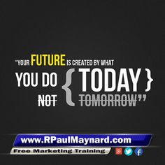 Tomorrow may not come...so don't wait to do something today!  #fearlessnetworking  #crackingthecodetosuccess  #networkmarketing  #networkmarketingmastery  #success  #workfromhome  #quote #quoteoftheday #qotd #entrepreneurquotes #entrepreneur #entrepreneurs #entrepreneurmindset #mindset #mindsetquotes #motivationalquotes #inspirationalquotes #businessowner #leadership #business #homebiz #entrepreneurship  #entrepreneurial  #entrepreneursofinstagram #businesswoman #businessman #successful